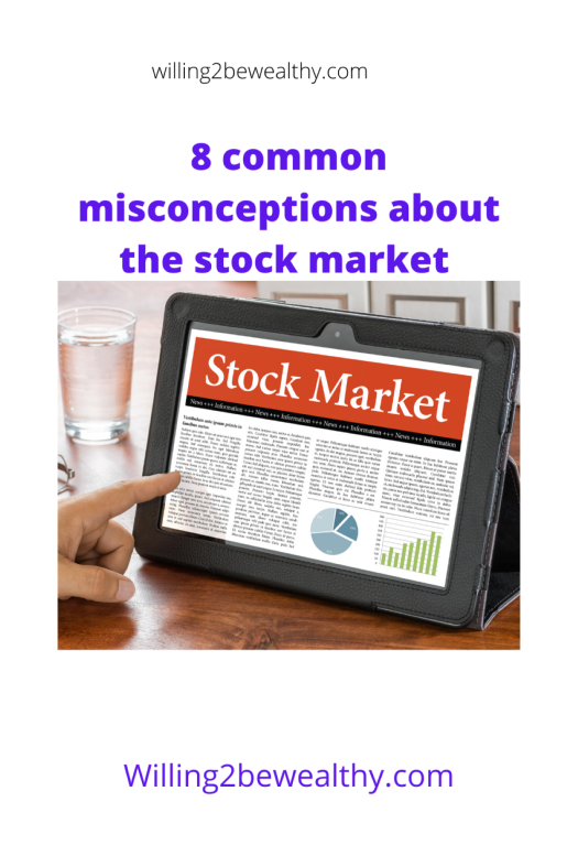 8 common misconceptions about the stock market